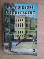 Anticariat: Dostoievski - L'adolescent (volumul 2)
