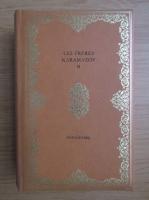 Dostoievski - Les Freres Karamazov (volumul 2)