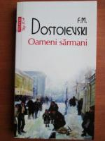 Dostoievski - Oameni sarmani (Top 10+)