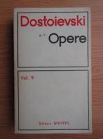 Dostoievski - Opere (volumul 9)