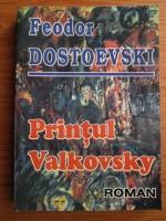 Dostoievski - Printul Valkovsky