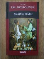 Dostoievski - Umiliti si obiditi
