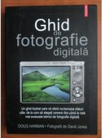 Doug Harman - Ghid de fotografie digitala