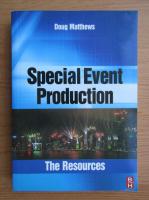 Doug Matthews - Special Event Production