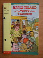 Anticariat: Douglas Evans - Apple Island or the truth about teachers