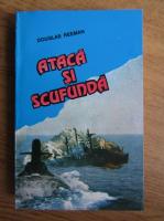 Anticariat: Douglas Reeman - Ataca si scufunda