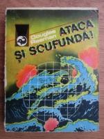Douglas Reeman - Ataca si scufunda!
