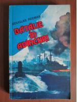 Douglas Reeman - Batalie in adancuri