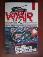 Douglas Reeman - Rendezvous in Atlanticul de Sud (War)