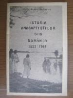 Anticariat: Dr. Alexe Popovici - Istoria anabaptistilor din Romania 1527-1768