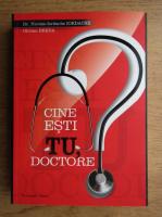 Anticariat: Dr. Nicolae Iordache - Cine esti tu, doctore?