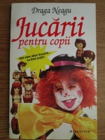 Draga Neagu - Jucarii pentru copii