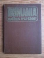 Anticariat: Dragomir Vasile, Balea Victor, Muresanu Gheorghe, Epuran Gheorghe - Romania, atlas rutier