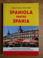 Dragos Cojocaru - Spaniola pentru Spania