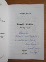 Anticariat: Dragos Cojocaru - Suavul suspin (cu autograful autorului)