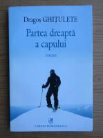 Anticariat: Dragos Ghitulescu - Partea dreapta a capului