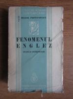 Anticariat: Dragos Protopopescu - Fenomenul englez. Studii si interpretari (1936)