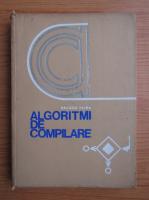 Dragos Vaida - Algoritmi de compilare cu aplicatii la limbajele de tipul algol