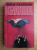 Anticariat: Drew Pearson - Senatorul