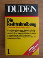 Duden. Rechtschreibung der deutschen Sprache und der Fremdworter (volumul 1)