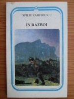 Duiliu Zamfirescu - In razboi