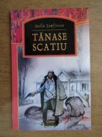 Duiliu Zamfirescu - Tanase Scatiu