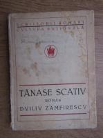 Duiliu Zamfirescu - Tanase Scativ (1923)