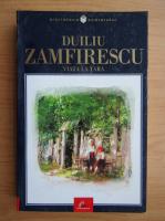 Duiliu Zamfirescu - Viata la tara