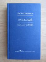 Duliu Zamfirescu - Viata la tara. Tanase Scatiu