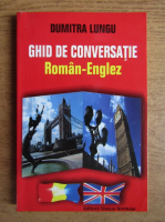 Anticariat: Dumitra Lungu - Ghid de conversatie roman-englez