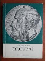 Dumitru Almas - Decebal