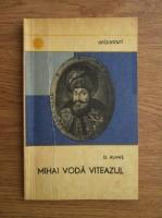 Anticariat: Dumitru Almas - Mihai Voda Viteazul