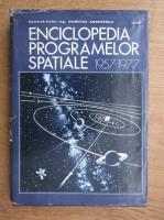 Dumitru Andreescu - Enciclopedia programelor spatiale (1957-1977, volumul I)