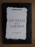 Anticariat: Dumitru Balaet - Din vremea lui Vindetot