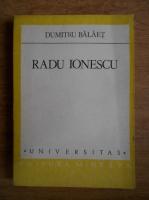 Anticariat: Dumitru Balaet - Radu Ionescu un fiu al fantasiei