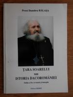 Anticariat: Dumitru Balasa - Tara Soarelui sau istoria dacoromaniei