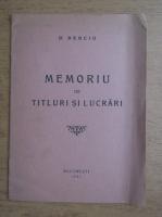 Dumitru Berciu - Memoriu de titluri si lucrari (1945)