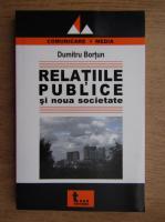 Dumitru Bortun - Relatiile publice si noua societate
