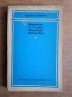 Anticariat: Dumitru Chitoran - Elements of English structural semantics