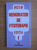 Dumitru Dobrescu - Memorator de fitoterapie, editia 1