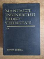 Dumitru Dumitrescu - Manualul inginerului hidrotehnician (volumul 2)