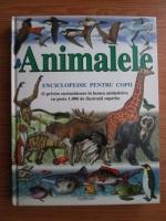 Anticariat: Dumitru Gavrila - Animalele. Enciclopedie pentru copii