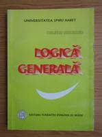 Dumitru Gheorghiu - Logica generala (volumul 1)