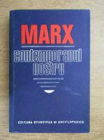 Anticariat: Dumitru Ghise - Marx. Contemporanul nostru