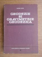 Dumitru Ghitau - Geodezie si gravimetrie geodezica