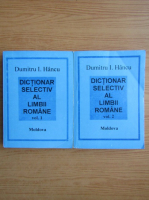 Anticariat: Dumitru I. Hancu - Dictionar selectiv al limbii romane (2 volume)