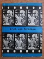 Dumitru Ion Suchianu - Erich von Stroheim