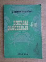 Anticariat: Dumitru Ionescu Pantelimon - Energia Cancerului