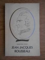 Dumitru Isac - Jean-Jacques Rousseau