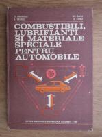 Anticariat: Dumitru Marincas - Combustibili, lubrifianti si materiale speciale pentru automobile